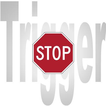 Schriftzug Trigger, im Vordergrund ein Stoppschild