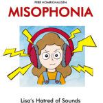 Cover Misophonia - Lisa's Hatred of Sounds