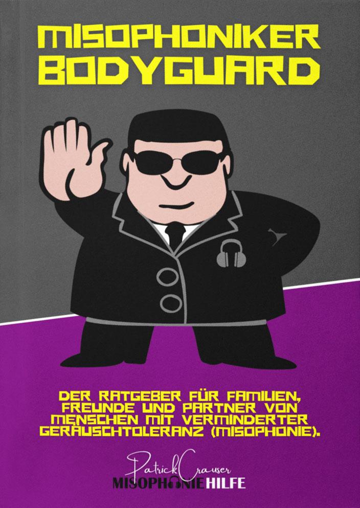 Misophoniker Bodyguard Buchcover